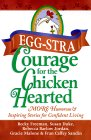 Eggstra Courage for the Chicken-Hearted